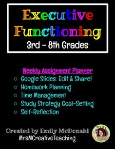 These Google Slides will help supplement your Executive Functioning curriculum.  They include weekly assignment notebook planner pages and weekly goal-setting guides.  Students can share with teachers and parents in order to uphold accountability and immediate feedback.I have been using this with my 6th grade resource class students this year, and it has proven to increase student responsibility, awareness, and homework completion.  :)