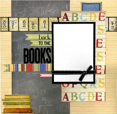Back To The Books...School Layout