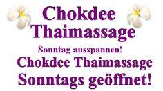 Chokdee Thaimassage hat auch am Sonntag für Sie geöffnet. Traditionelle Thaimassage gesucht? Chokdee Thaimassage Hamburg gefunden!