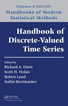 Handbook of discrete-valued time series / edited by Richard A. Davis, Columbia University, USA [and three others]