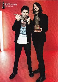 Matt Bellamy of MUSE and Dave Grohl of Foo Fighters. Two of the best rock bands of this generation.