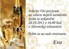 Srdečnč Vás pozývam na oslavu mojich  narodenín,ktorá sa uskutoční 3.marca 2018 v reštaurácii Korzár pri rybníku v Handlovej.Teším sa na naše stretnutie s rodinou a priateľmi.