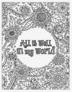 All is well in my world | Adult coloring book 30 beautiful zentangle designs with postive affirmations morgana skye