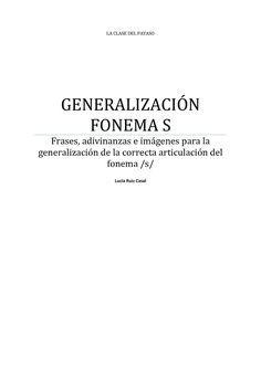 LA CLASE DEL PAYASO GENERALIZACIÓN FONEMA S Frases, adivinanzas e imágenes para la generalización de la correcta articulación del fonema /s/ Lucía Ruiz Casal