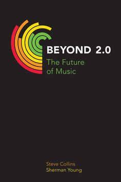 Beyond 2.0: The Future of Music - Equinox Publishing - NEW for 2014!