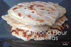 Almond Flour Tortillas - Great Paleo Bread for sandwiches, dips and spreads. Don't eat too many if you're watching your waistline, lol.
