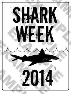PDF Shark Week 2014 Party Sign  Customized Digital by luminousmoon, $4.00