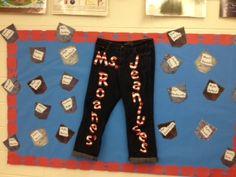 "Back to school bulletin board - Ms. Roane's ""Jean""iuses"