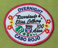 Girl Scouts Caribe 100th anniversary patch. Overnight, Cabo Rojo. Recordando a Elisa Colberg, 100 Anos. Thank you, Arlene.