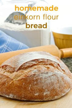 Homemade Bread With Einkorn Flour. Crusty on the outside and soft on the inside. It takes four ingredients to make and it's done in only two hours. No Bread Diet, Best Keto Bread, Low Carb Bread, Flour Recipes, Bread Recipes, Real Food Recipes, Cooking Recipes, Keto Recipes, Healthy Recipes