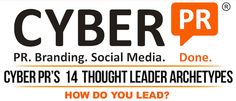 How Do You Lead? Cyber PR's 14 Thought Leader Archetypes [INFOGRAPHIC] | Cyber PR