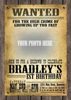 Vintage WANTED Poster Western Birthday Photo Invitations  *Need Party Invitations Fast? With our DIY Printing Option, you'll have your files today!