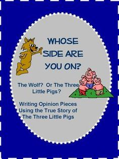 Writing opinion pieces with The True Story Of The Three Pigs