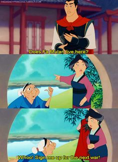 would you like to stay forever? the grandma has the best lines. mulan :)
