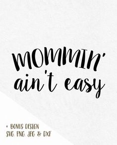 Mommin' Ain't Easy Custom Window Decal - Inspired By Savy Silhouette Cameo Projects, Silhouette Design, Custom Window Decals, Car Decals, Cricut Explore Air, Vinyl Shirts, Silhouette Machine, Cricut Creations, Svg Files For Cricut