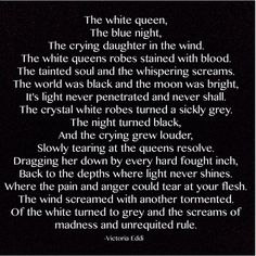 A poem. The White Queen by Victoria Eddi
