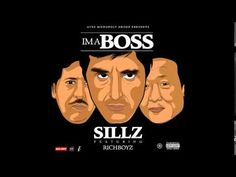 Sillz ft. RichBoyz – Ima Boss | UrbanCanada.net