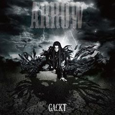 Gackt - ARROW (SINGLE+DVD)(Japan Version)