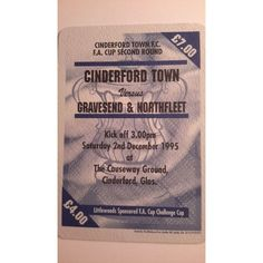 Cinderford Town v Gravesend & Northfleet 1995/1996 Football Ticket Stub FA Cup Listing in the FA Cup,English Club Leagues & Cups,Ticket Stubs,Football (Soccer),Memorabilia & Fan Store,Sport Memorabilia & Cards Category on eBid United Kingdom | 144970101