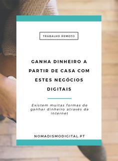 Ganha dinheiro a partir de casa com estes negócios digitais | Trabalho Remoto via @nomadigitalpt