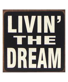 Love this 'Livin' the Dream' Block Sign on #zulily! #zulilyfinds