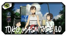 Tokyo Magnitude 8.0 - Review | Análise | Crítica do Anime