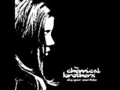 Chemical Brothers - Dig Your Own Hole (1997)