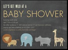 Lets get wild at a baby shower