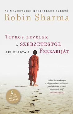 The Secret Letters Of The Monk Who Sold His Ferrari ebook by Robin Sharma The Secret Letters of the Monk Who Sold His Ferrari by Robin Sharma. The Secret Letters Of The Monk Who Sold His Ferrari ebook by Robin Sharma Robin Sharma, Good Books, Books To Read, My Books, Reading Online, Books Online, Mind Reading Tricks, The Monks, Bestselling Author