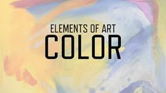 Elements of Art: Color | KQED Arts. More videos from KQED Art School on Youtube.