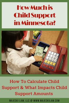 Child Support in Minnesota - Calculate your child support and find out what influences child support amounts. Read or Pin for later at: http://www.majeskilaw.com/how-much-is-child-support #ChildSupport #DivorceWithKids #ChildSupportAmounts #ChildSupportPayments #Divorce