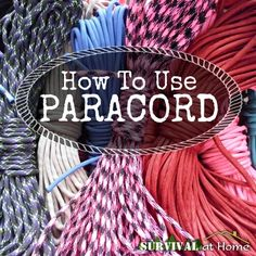 How to Use Paracord