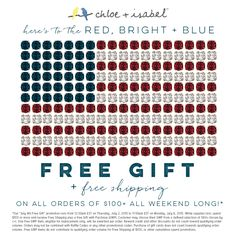 Celebrate the Red, Bright + Blue and earn a FREE gift with a $100+ purchase.  www.chloeandisabel.com/boutique/nicolemitchell