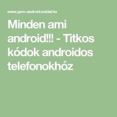 Minden ami android!!! - Titkos kódok androidos telefonokhóz Android, Fantasy, Youtube, Fantasy Books, Fantasia, Youtubers, Youtube Movies