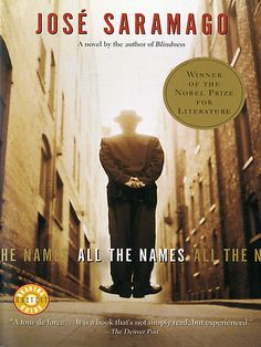 """Read """"All the Names"""" by José Saramago available from Rakuten Kobo. From a Nobel Prize winner: """"A psychological, even metaphysical thriller that will keep you turning the pages . I Love Books, Used Books, Great Books, Books To Read, Book Club Books, Book Lists, The Book, Book Clubs, Book Nerd"""