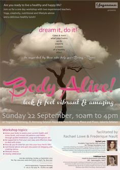 Body Alive Workshop in Jakarta.  Join us to get a healthy you and create new healthy habit