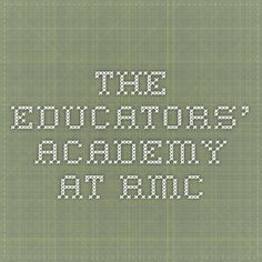 The Educators' Academy at RMC