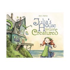 """New picture books include """"Julia's House for Lost Creatures"""" and """"Night Sky Dragons. Great Books, New Books, Books To Read, Mighty Girl Books, Troll, Colegio Ideas, Dragons, Sweet Texts, Book Girl"""