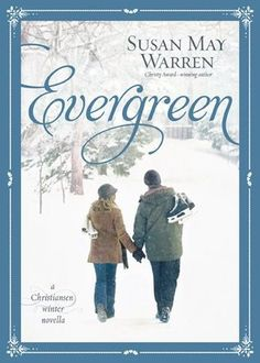 ★★★★★ Evergreen by Susan May Warren | Book Review