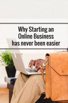 NEW POST: Why starting an Online Business has never been easier