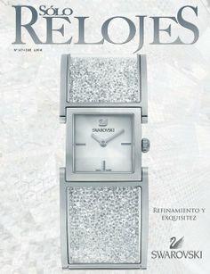 ¡Nuevo número de la revista Solo Relojes! En portada, el nuevo Reloj Pulsera Crystalline de Swarovski.