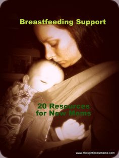 Breastfeeding Support: 20 Resources for New Moms