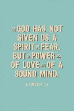 For God has not given us a spirit of fear, but of power and of love and of a sound mind. Amen! www.reachavillage.org