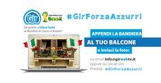 #GirForzaAzzurri: appendi la bandiera dell'Italia al tuo balcone e inviaci la foto