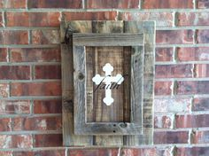framed Cross Faith sign on brown fence wood by WeatheredWays, $35.00