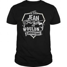 ITS A JEAN THING #name #beginJ #holiday #gift #ideas #Popular #Everything #Videos #Shop #Animals #pets #Architecture #Art #Cars #motorcycles #Celebrities #DIY #crafts #Design #Education #Entertainment #Food #drink #Gardening #Geek #Hair #beauty #Health #fitness #History #Holidays #events #Home decor #Humor #Illustrations #posters #Kids #parenting #Men #Outdoors #Photography #Products #Quotes #Science #nature #Sports #Tattoos #Technology #Travel #Weddings #Women