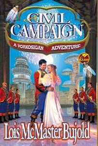 A Civil Campaign: A Comedy of Biology and Manners is a science fiction novel by Lois McMaster Bujold, first published in September Best Romance Novels, Best Novels, Romance Books, Sci Fi Books, Cool Books, Vorkosigan Saga, Lois Mcmaster Bujold, Nyt Bestseller, Learn To Read