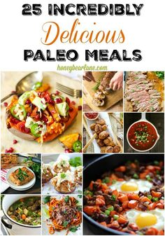 25 Incredibly Delicious Paleo Meals - if you're trying the Paleo diet to get healthier, these Paleo recipes are incredible and are great for meal planning! #paleo #paleodiet