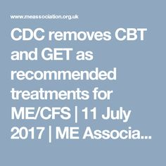 CDC removes CBT and GET as recommended treatments for ME/CFS | 11 July 2017 | ME Association