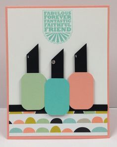 "Fingernail Polish Punch Art Stampin Up ""Friend"" Card Kit (5 cards)"